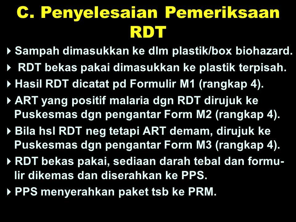 C. Penyelesaian Pemeriksaan RDT