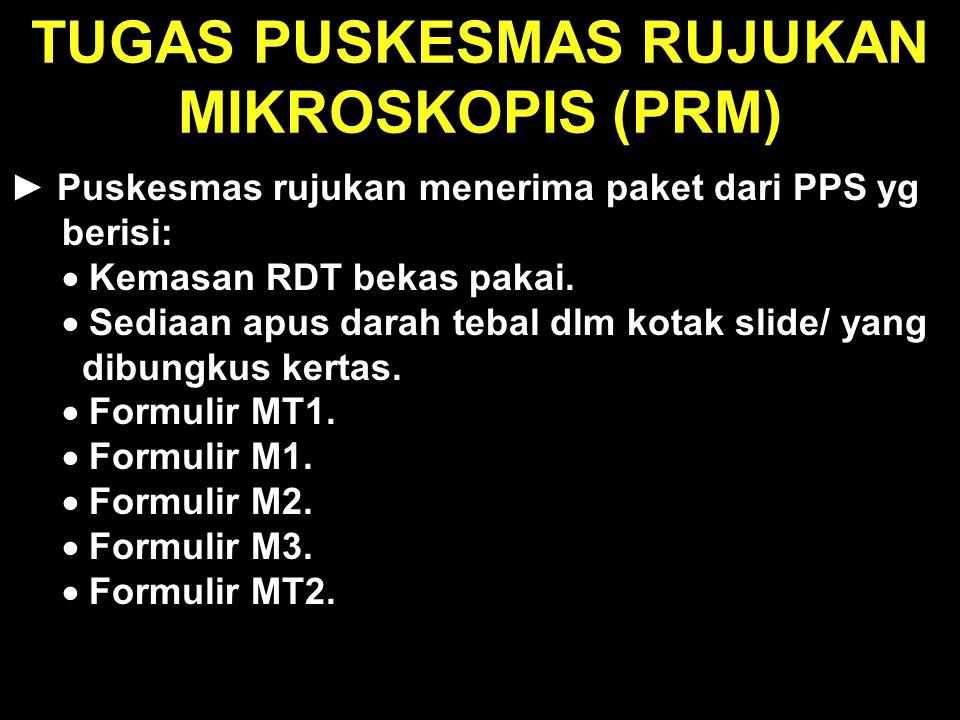 TUGAS PUSKESMAS RUJUKAN MIKROSKOPIS (PRM)