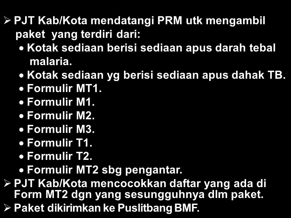 PJT Kab/Kota mendatangi PRM utk mengambil