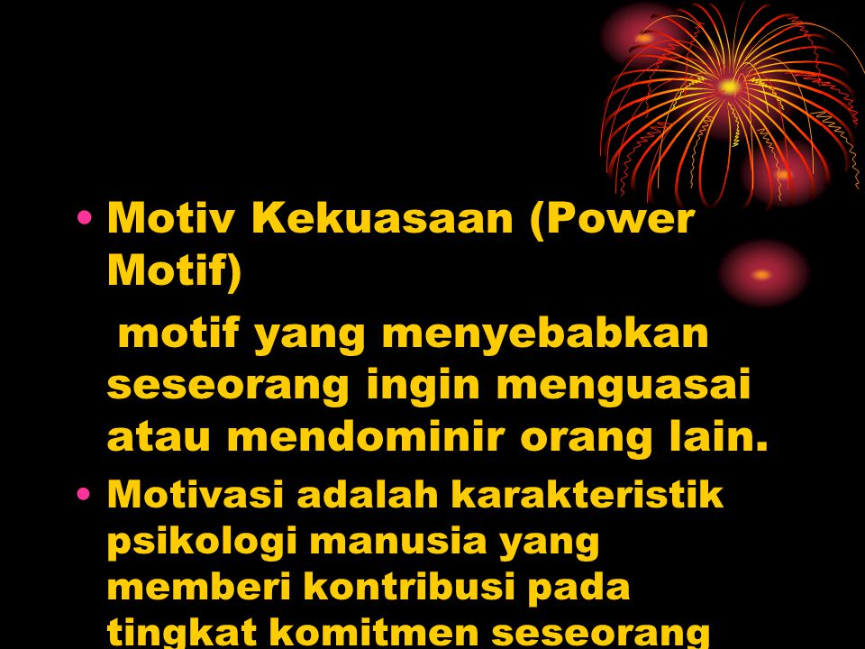 Motiv Kekuasaan (Power Motif)