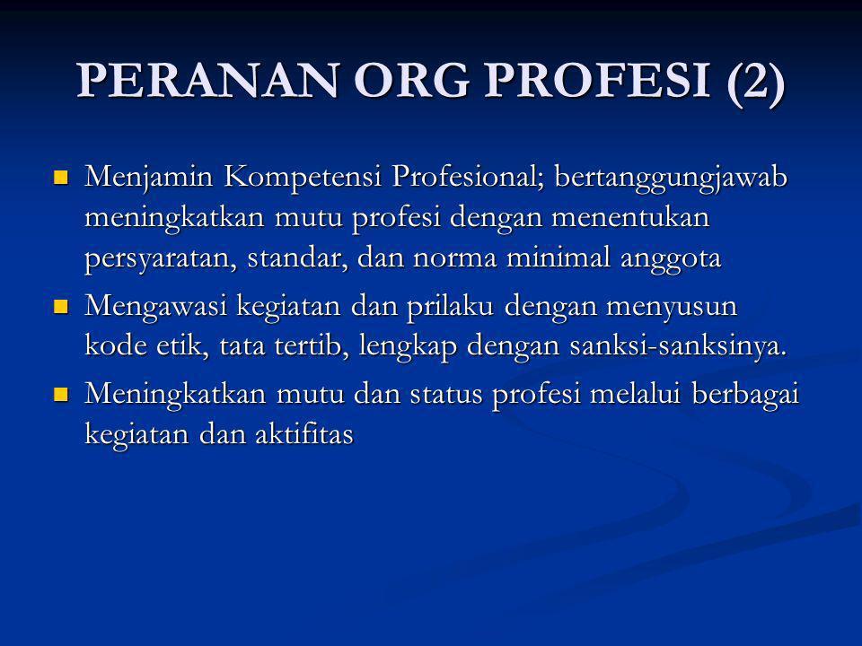 PERANAN ORG PROFESI (2)