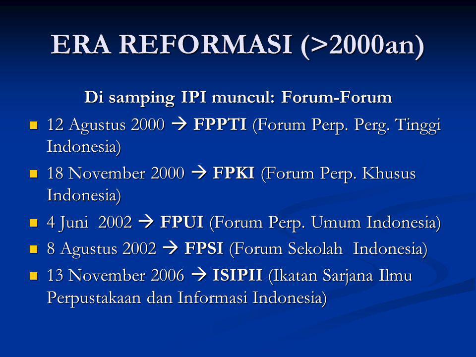 ERA REFORMASI (>2000an)