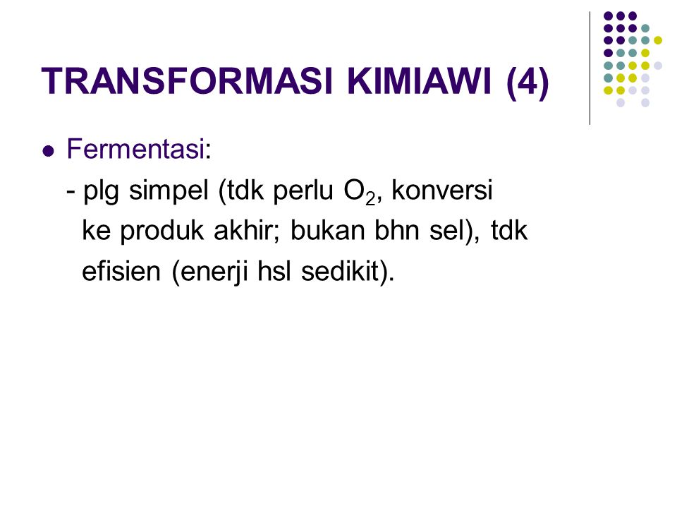 TRANSFORMASI KIMIAWI (4)