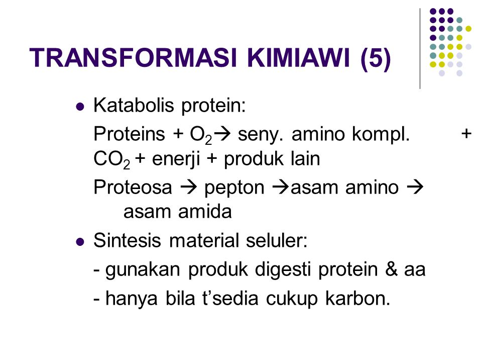 TRANSFORMASI KIMIAWI (5)