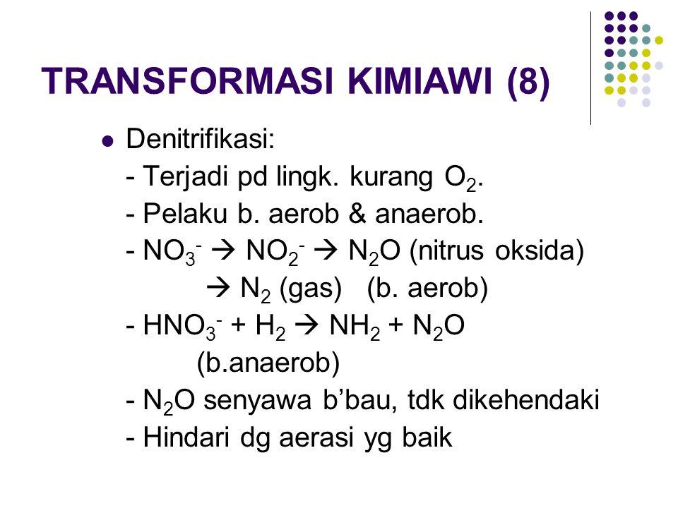 TRANSFORMASI KIMIAWI (8)