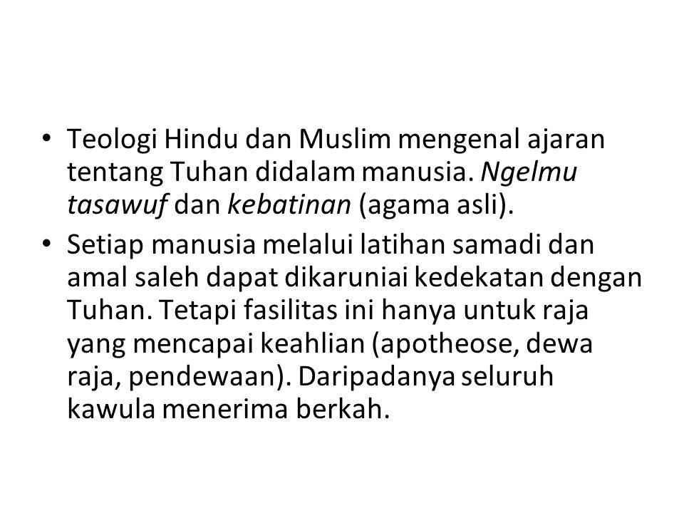 Teologi Hindu dan Muslim mengenal ajaran tentang Tuhan didalam manusia
