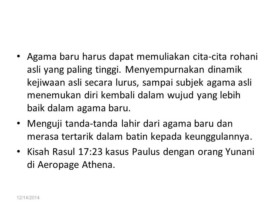 Kisah Rasul 17:23 kasus Paulus dengan orang Yunani di Aeropage Athena.