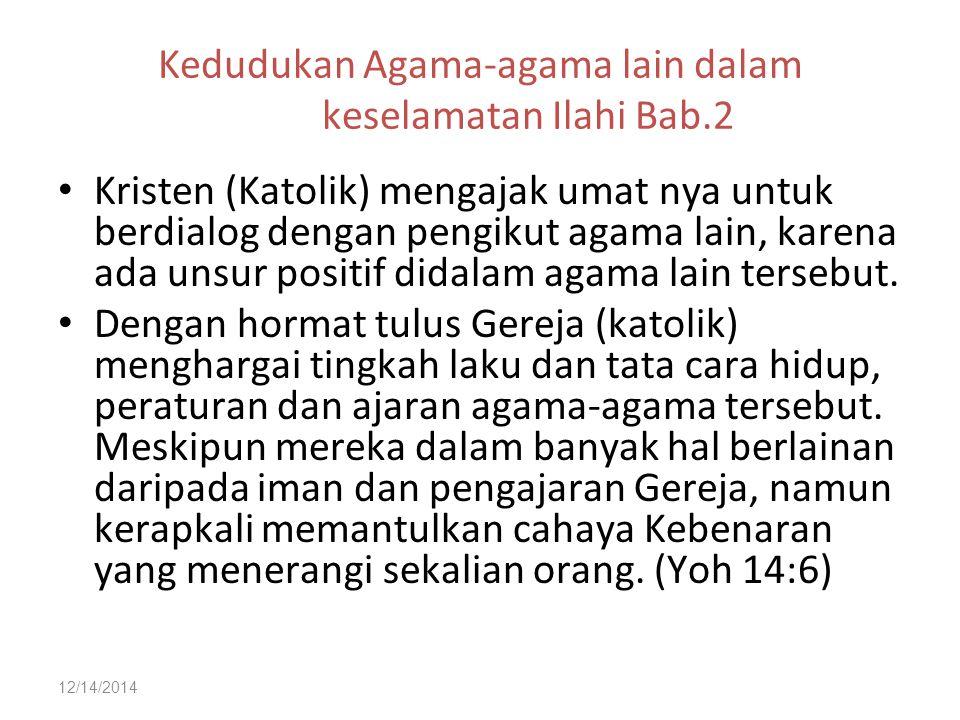 Kedudukan Agama-agama lain dalam keselamatan Ilahi Bab.2