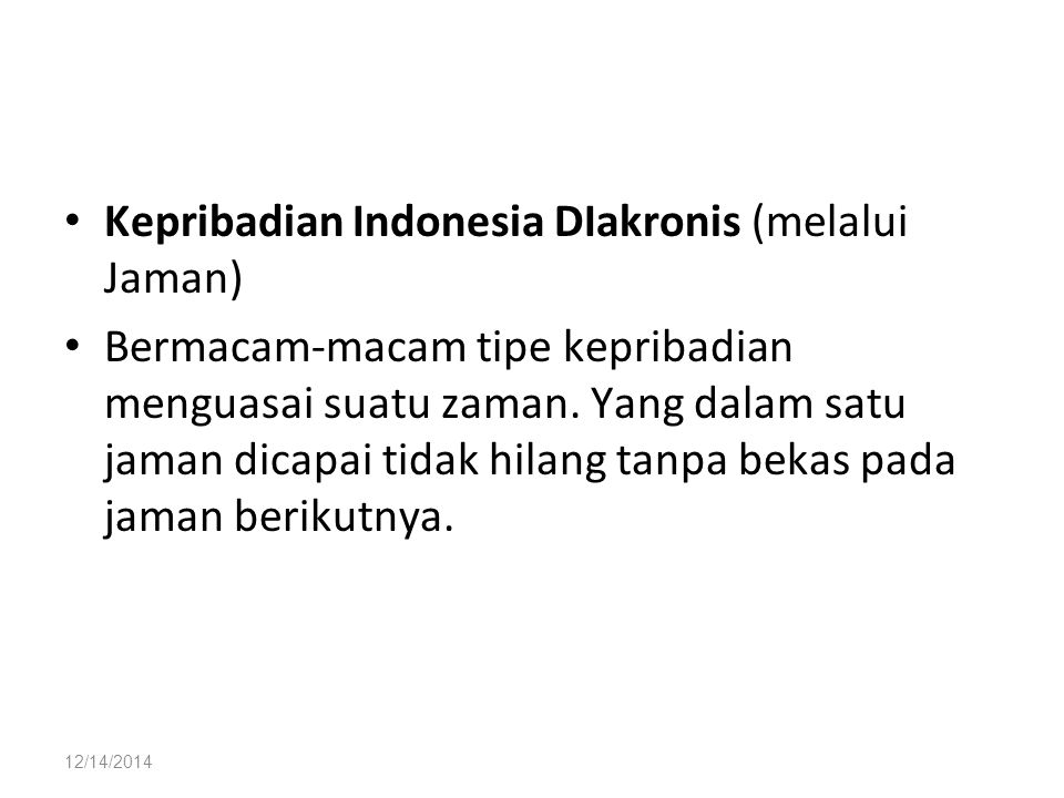 Kepribadian Indonesia DIakronis (melalui Jaman)