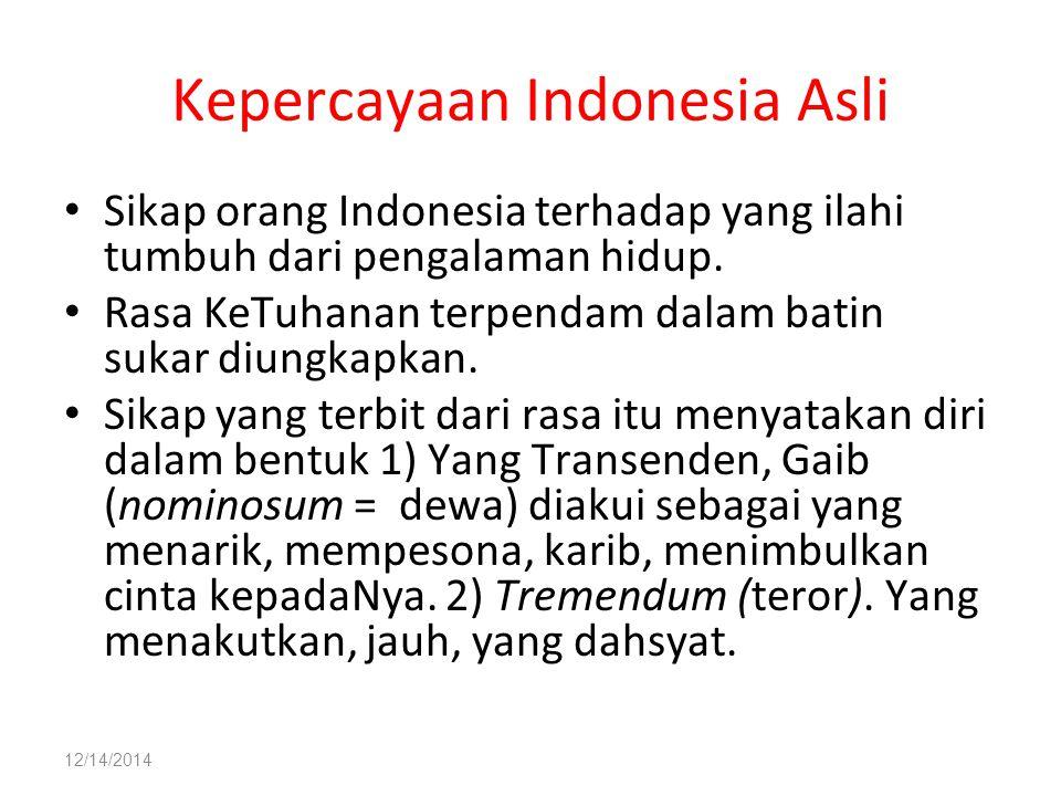 Kepercayaan Indonesia Asli