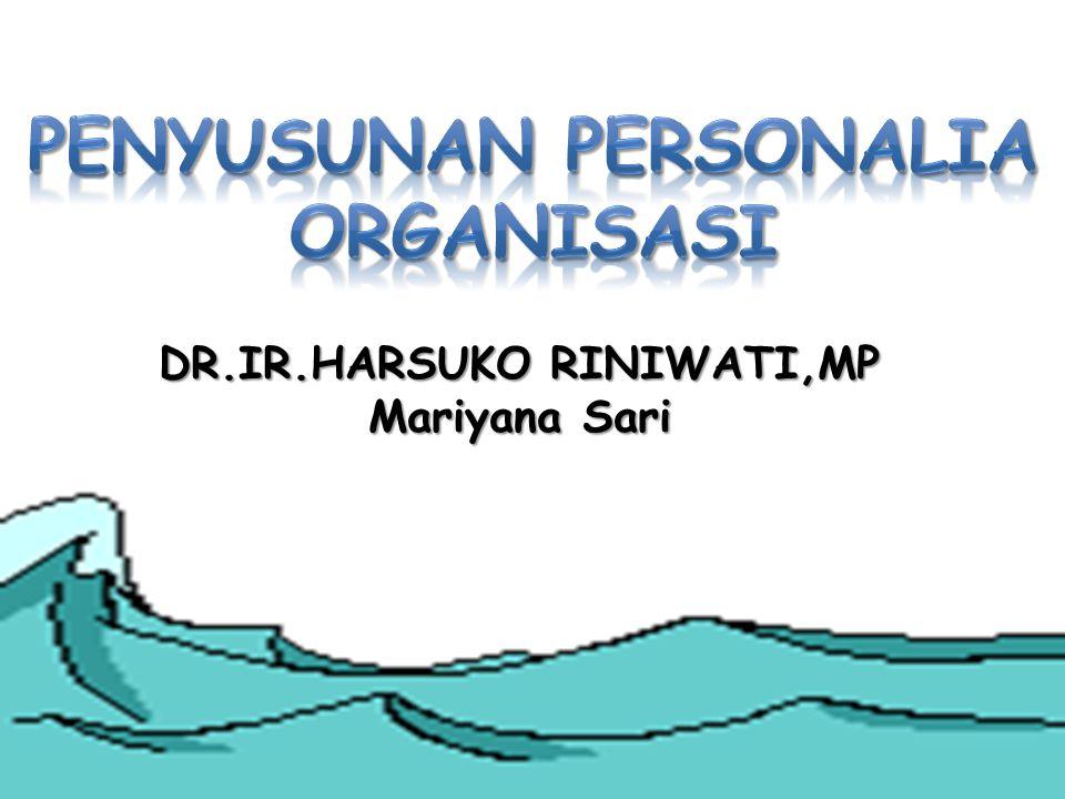 DR.IR.HARSUKO RINIWATI,MP Mariyana Sari