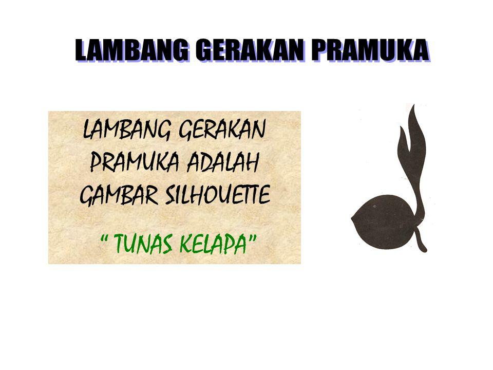 LAMBANG GERAKAN PRAMUKA ADALAH GAMBAR SILHOUETTE