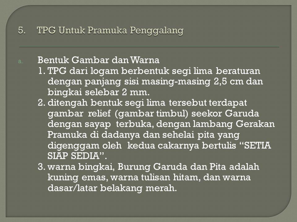 5. TPG Untuk Pramuka Penggalang