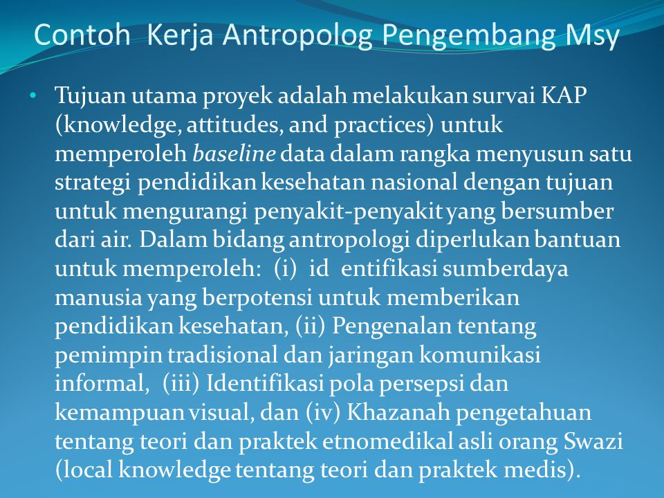 Contoh Kerja Antropolog Pengembang Msy