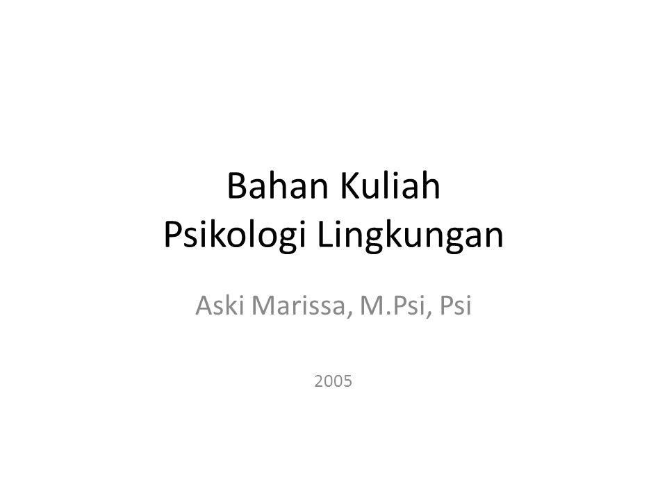 Bahan Kuliah Psikologi Lingkungan