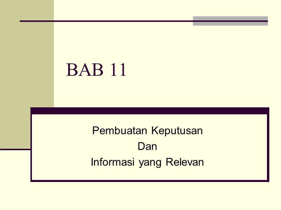 Pembuatan Keputusan Dan Informasi yang Relevan