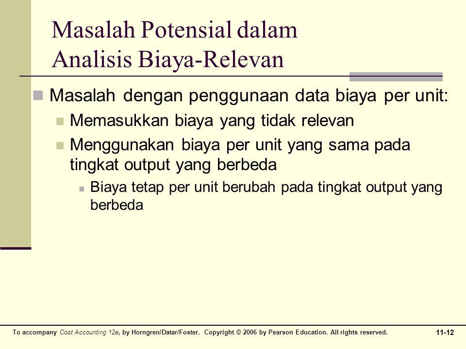 Masalah Potensial dalam Analisis Biaya-Relevan