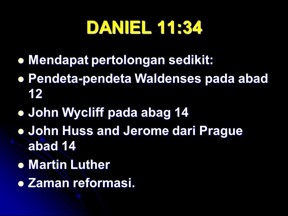 DANIEL 11:34 Mendapat pertolongan sedikit: