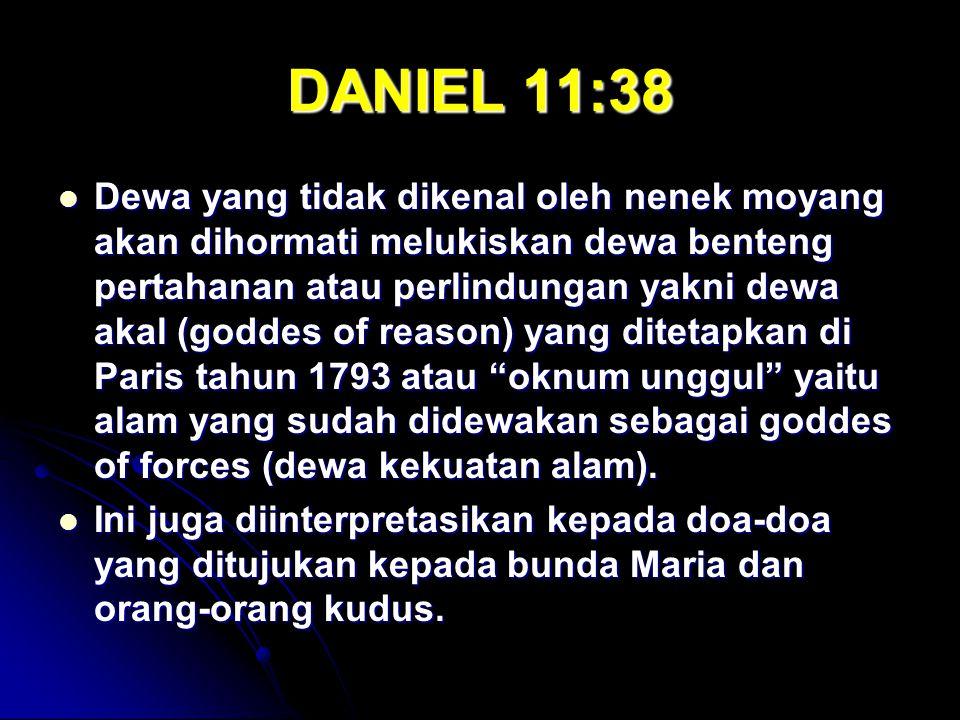 DANIEL 11:38