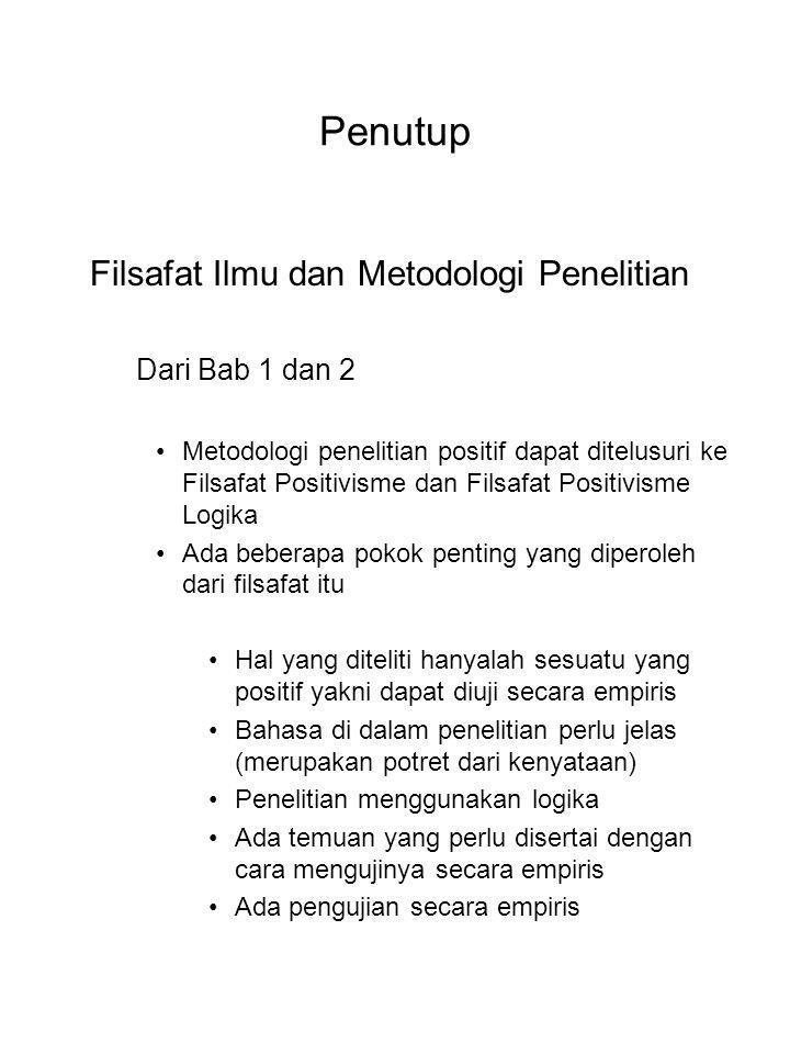 Penutup Filsafat Ilmu dan Metodologi Penelitian Dari Bab 1 dan 2