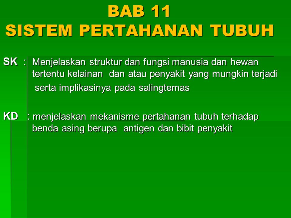 BAB 11 SISTEM PERTAHANAN TUBUH