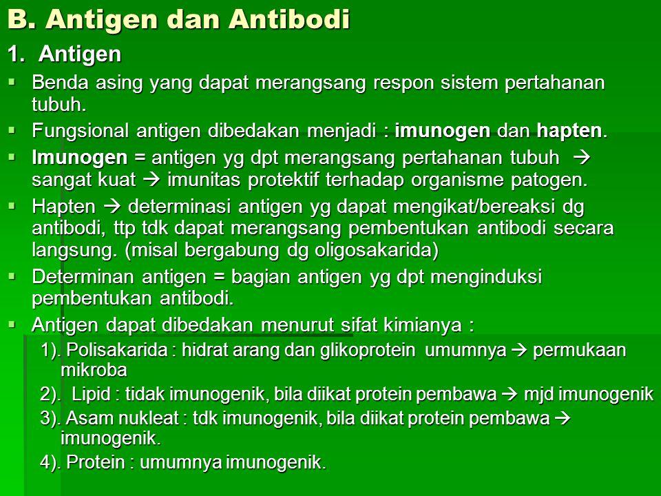 B. Antigen dan Antibodi 1. Antigen