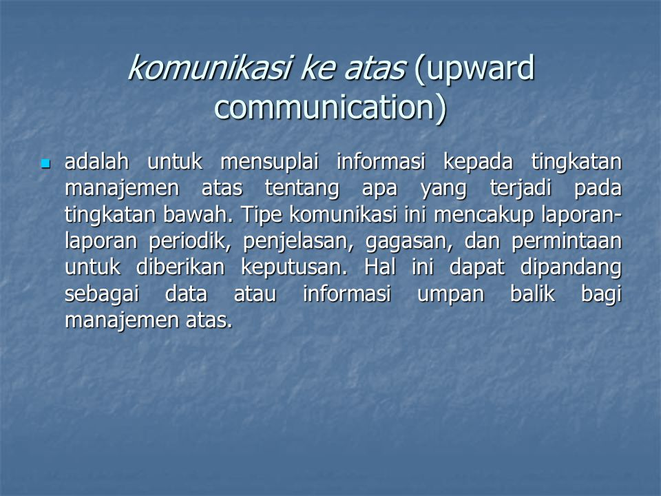 komunikasi ke atas (upward communication)