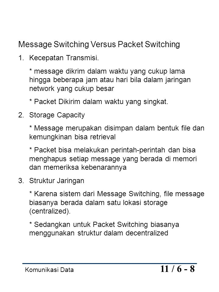 Message Switching Versus Packet Switching