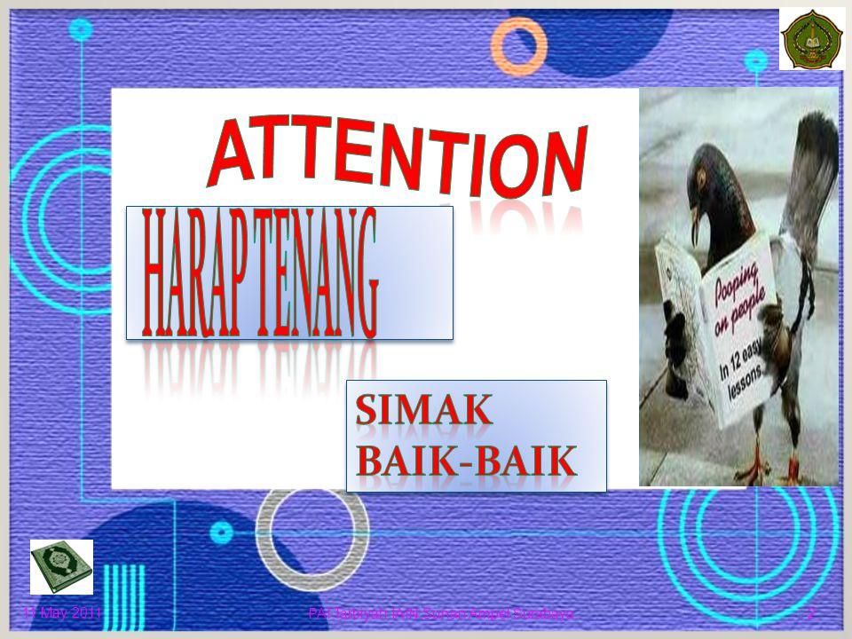 ATTENTION SIMAK BAIK-BAIK HARAP TENANG 7 April, 2017 11 May 2011