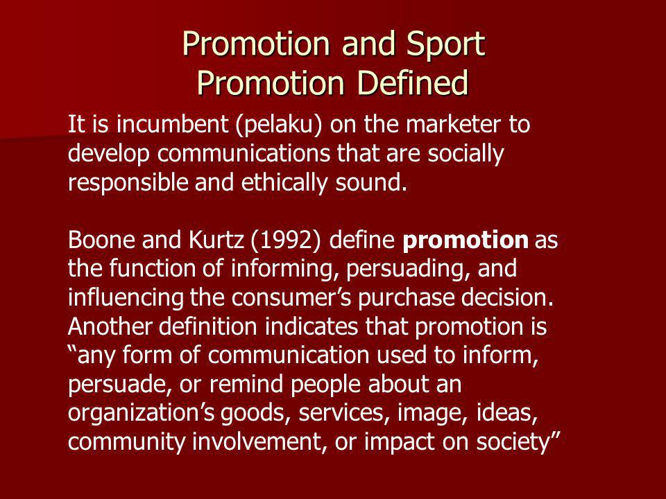 Promotion and Sport Promotion Defined