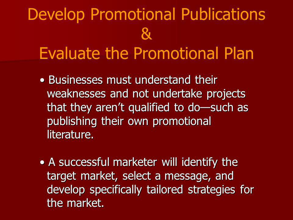 Develop Promotional Publications & Evaluate the Promotional Plan