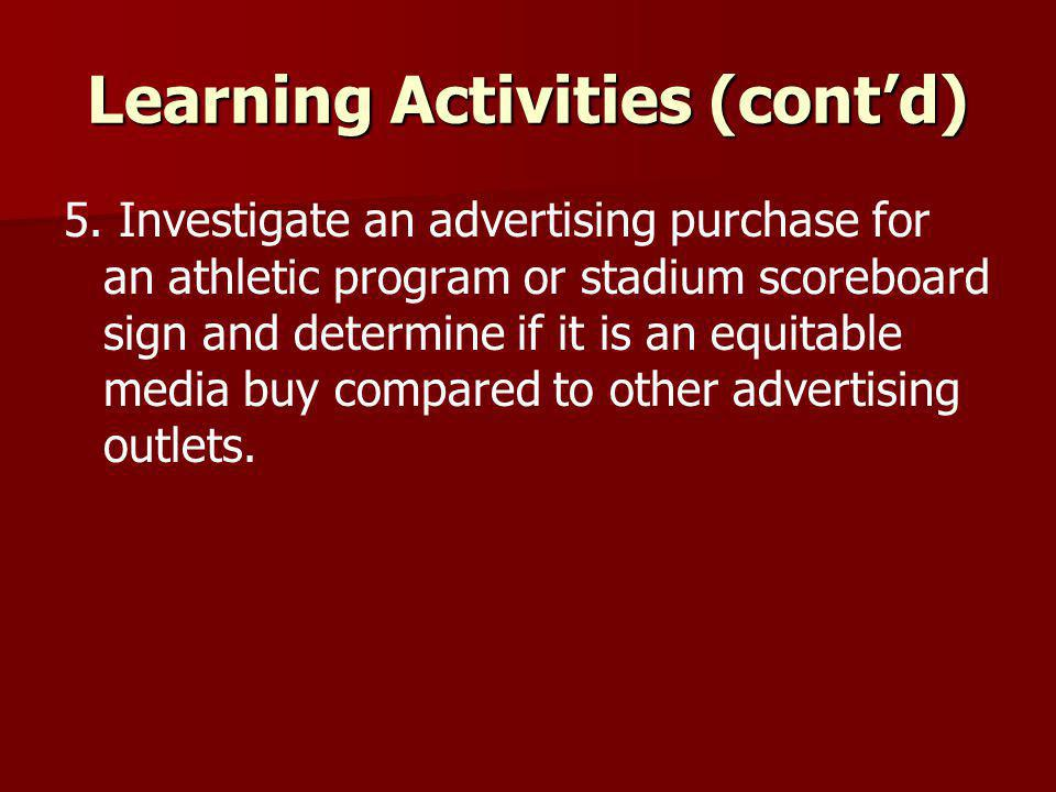 Learning Activities (cont'd)