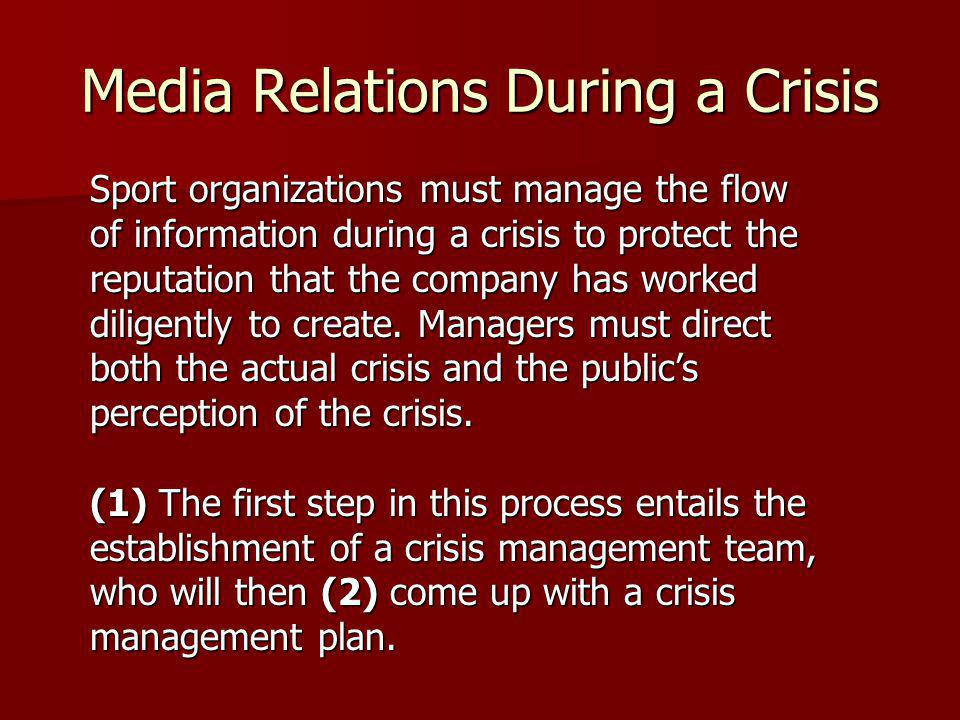 Media Relations During a Crisis