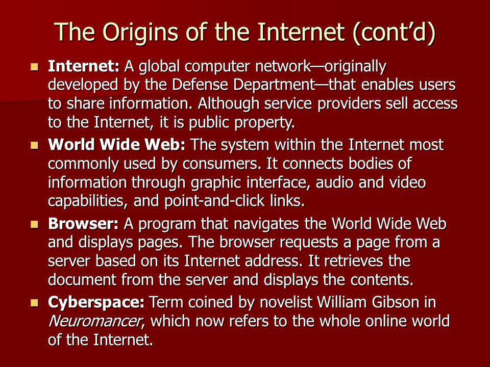 The Origins of the Internet (cont'd)