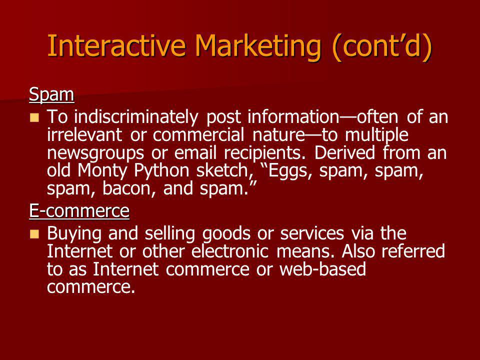Interactive Marketing (cont'd)