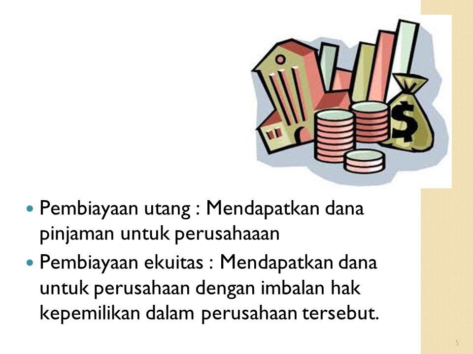 Pembiayaan utang : Mendapatkan dana pinjaman untuk perusahaaan