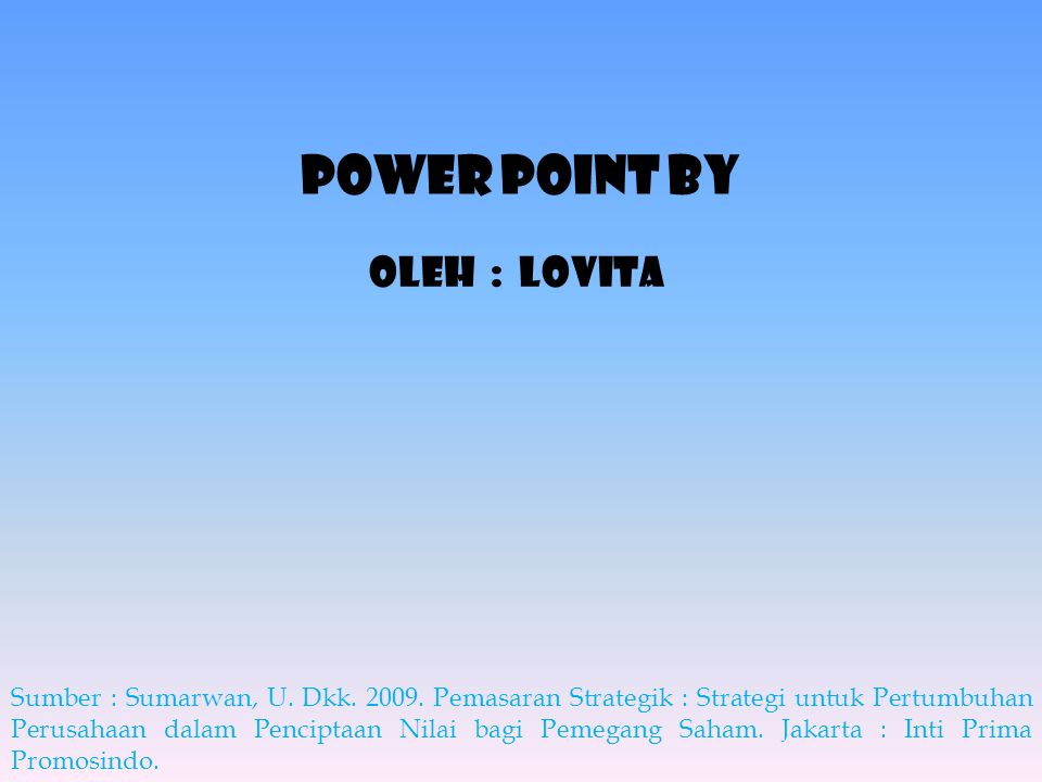 Power point By Oleh : LoviTa