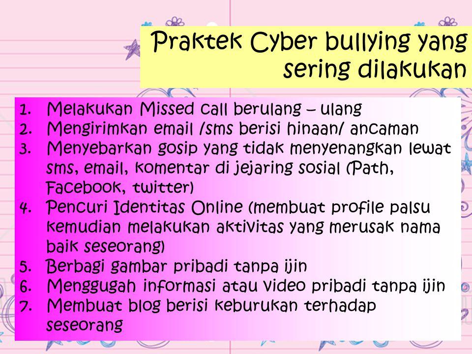 Praktek Cyber bullying yang sering dilakukan