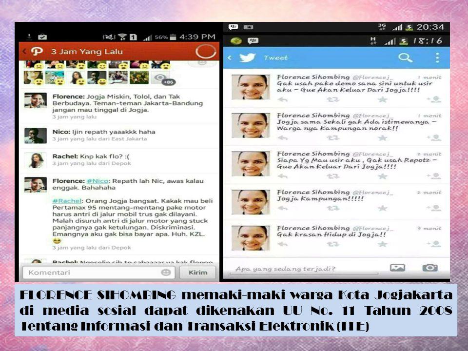 FLORENCE SIHOMBING memaki-maki warga Kota Jogjakarta di media sosial dapat dikenakan UU No.