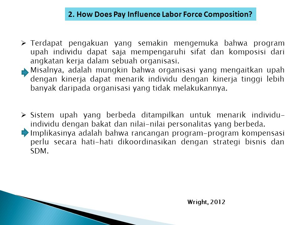 2. How Does Pay Influence Labor Force Composition