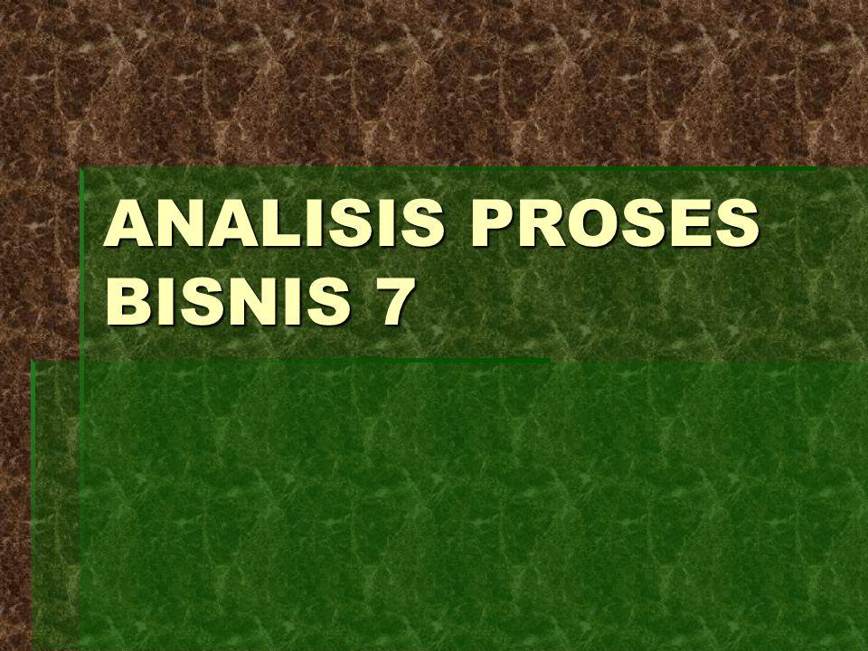 ANALISIS PROSES BISNIS 7