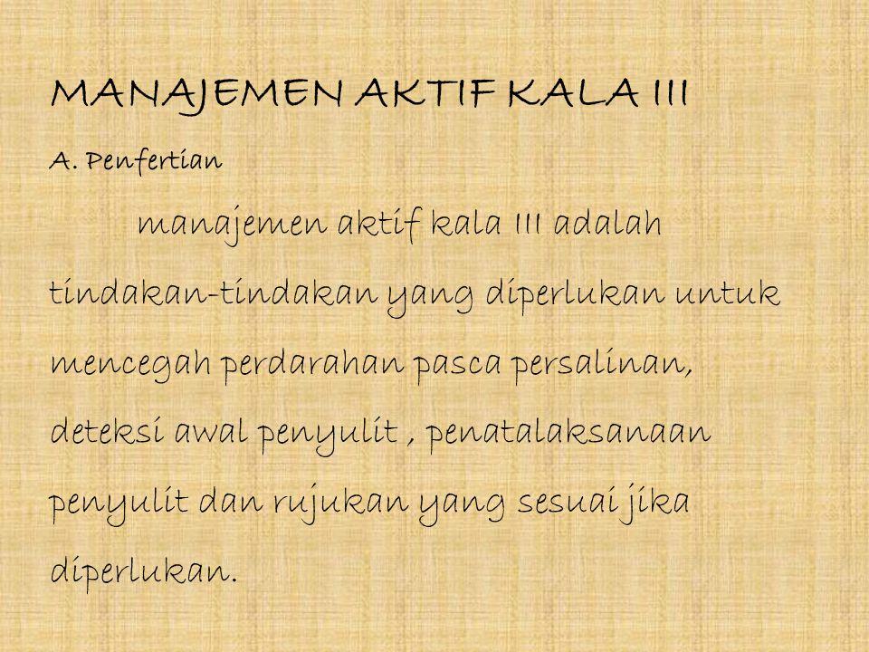 MANAJEMEN AKTIF KALA III A. Penfertian