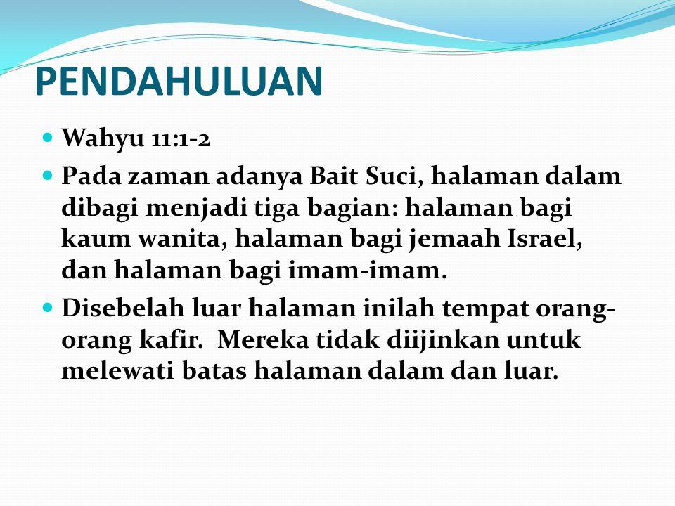 PENDAHULUAN Wahyu 11:1-2.