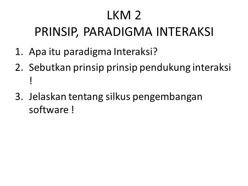 LKM 2 PRINSIP, PARADIGMA INTERAKSI