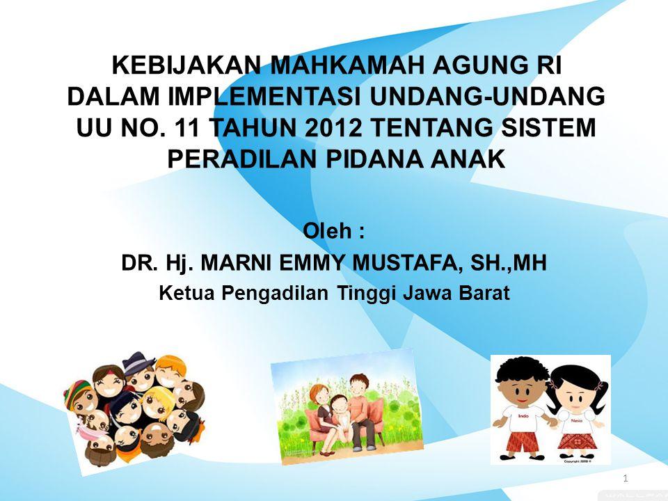 DR. Hj. MARNI EMMY MUSTAFA, SH.,MH Ketua Pengadilan Tinggi Jawa Barat