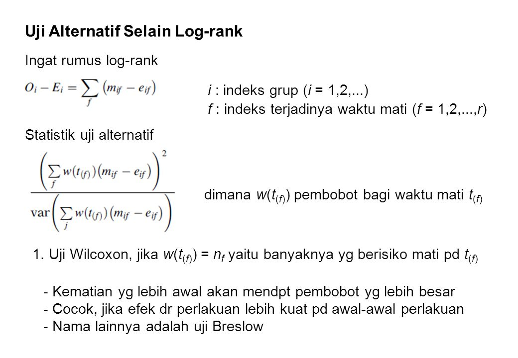 Uji Alternatif Selain Log-rank