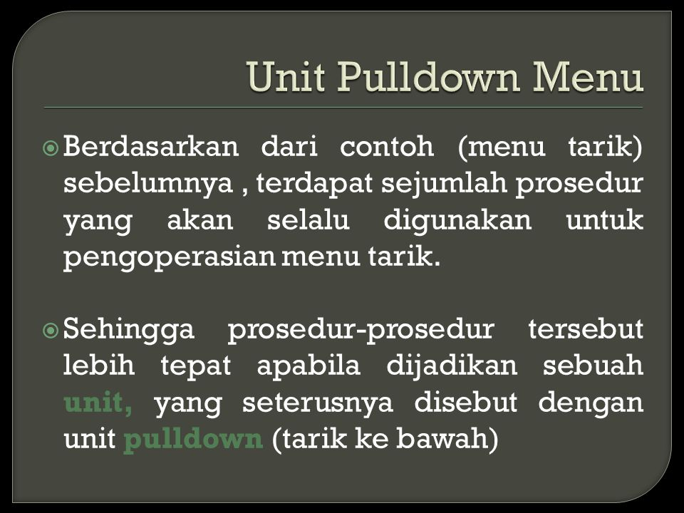 Unit Pulldown Menu