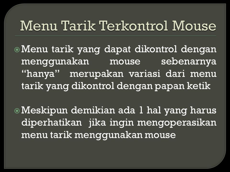 Menu Tarik Terkontrol Mouse