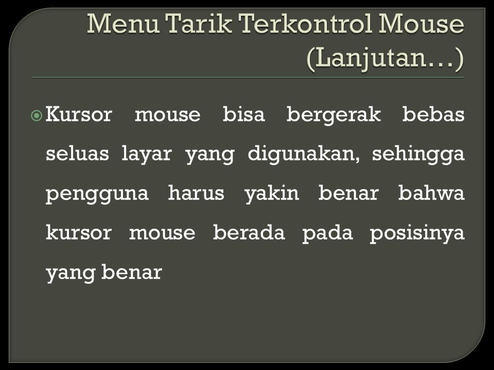 Menu Tarik Terkontrol Mouse (Lanjutan…)