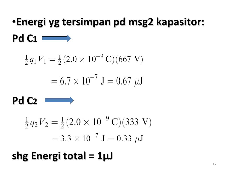 Energi yg tersimpan pd msg2 kapasitor: